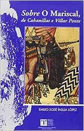 Sobre O Mariscal, de Cabanillas E Villar Ponte Biblioteca