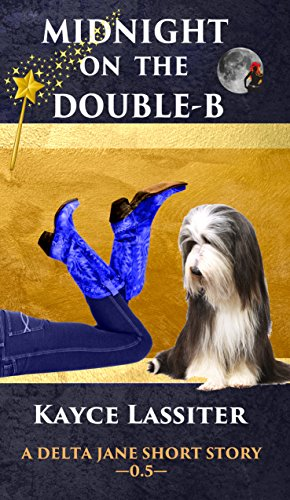 Midnight on the Double-B (A Delta Jane Short Story Book 0)