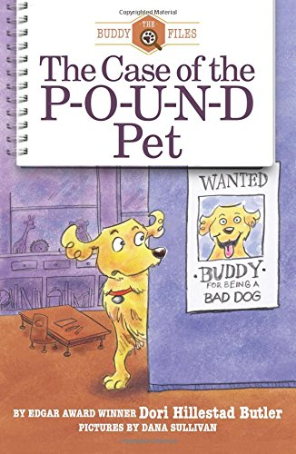 The Case of the Pound Pet (Buddy Files) (Volume 7)
