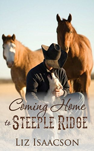 Coming Home to Steeple Ridge: A Buttars Brothers Novel (Steeple Ridge Romance) cover