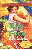 img - for The Real Food Revival by Sherri Brooks Vinton (2005-06-16) book / textbook / text book