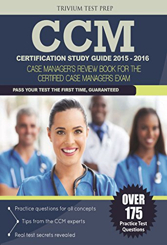 Download CCM Certification Study Guide 2015-2016: Case Manager's Review Book for the Certified Case Manager Exam Pdf