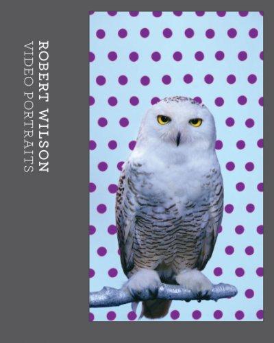 Robert Wilson: Video Portraits (English and German Edition)