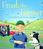 Frank the Farmer, Felicity Brooks, 0794516211