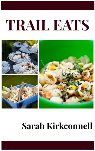 Trail Eats by Sarah Kirkconnell