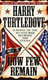 How Few Remain (Southern Victory)