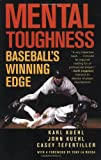 Mental Toughness, Karl Kuehl and John Kuehl, 1566637236