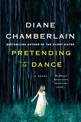 Pretending to Dance: A Novel by [Chamberlain, Diane]