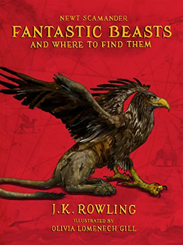 Fantastic Beasts and Where to Find Them: Illustrated -