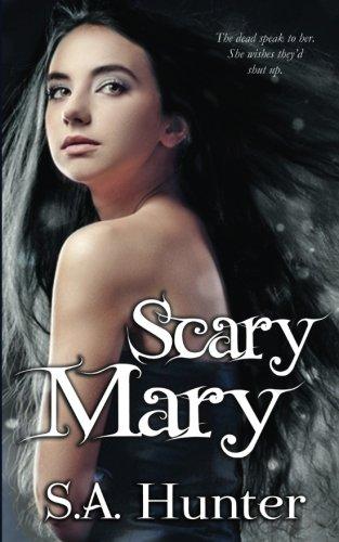 Scary Mary (The Scary Mary Series) (Volume (Scary Mary Story)
