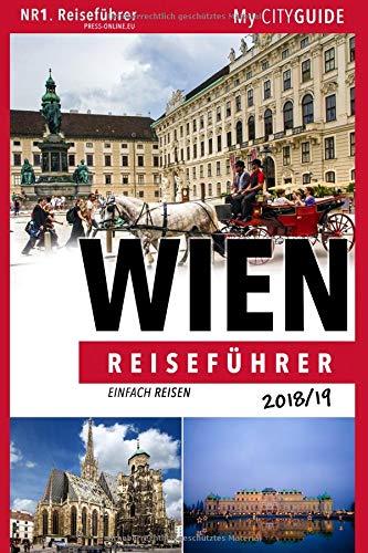 Reiseführer WIEN 2018/19: Einfach Reisen