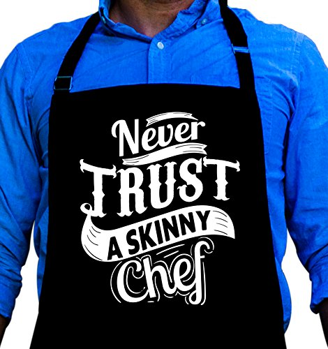 Never Trust a Skinny Chef - BBQ Grill Apron - Funny Apron For Dad - 1 Size Fits All Chef Apron High Quality Poly/Cotton 4 Utility Pockets, Adjustable Neck and Extra Long Waist Ties by ApronMen