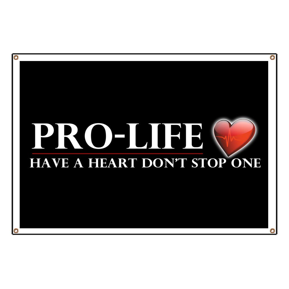 CafePress Pro-Life Have A Heart Dont Stop One - Vinyl Banner, 44''x30'' Hanging Sign, Indoor/Outdoor