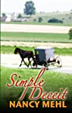 Simple Deceit, Nancy Mehl, 1410436640