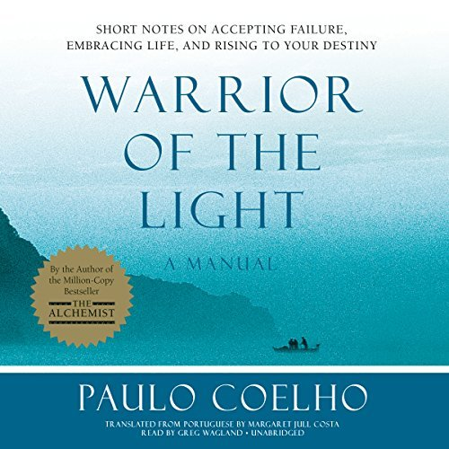 Warrior of the Light: A Manual by Paulo Coelho (2016-02-16) (Paulo Coelho Manual Of The Warrior Of Light)