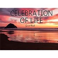 Celebration of Life Guest Book: Classic Memorial, Funeral, Wake, Condolence Book, Church, Memorial Service, Pink Ocean Sunset