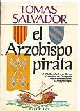 img - for El Arzobispo pirata book / textbook / text book