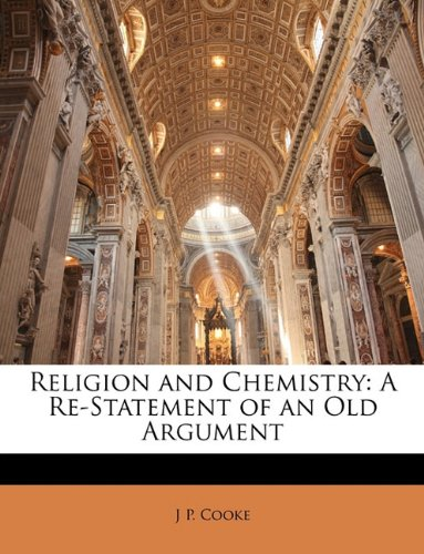 Religion and Chemistry: A Re-Statement of an Old Argument pdf
