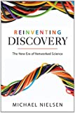 Reinventing Discovery, Michael Nielsen, 0691160198