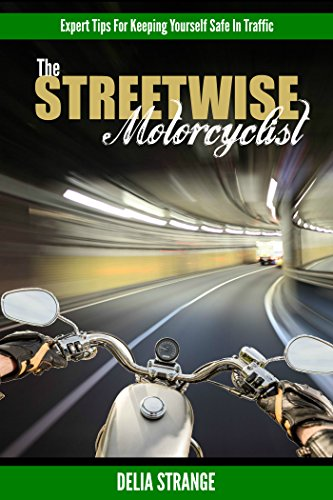 The Streetwise Motorcyclist: Expert Tips For Keeping Yourself Safe In Traffic