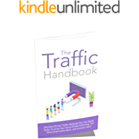 New Strategies to grow your website traffic in 2020: The Traffic Handbook (English Edition)