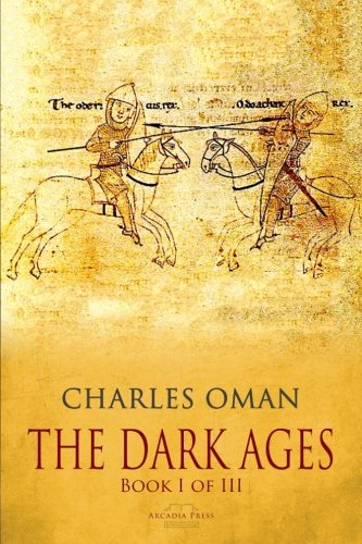 The Dark Ages - Book I of III - History Ages Dark