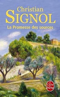 La promesse des sources : roman, Signol, Christian