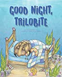 Good Night, Trilobite
