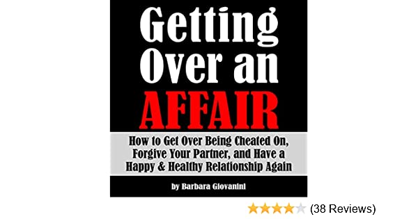 how to get over an affair