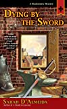 Dying by the Sword, Sarah D'Almeida, 0425224619