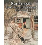 By Arthur Rackham Rackham's Fairy Tale Illustrations in Full Color (Dover Ed)