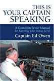 This Is Your Captain Speaking, Owen, 0595331793