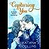 Capturing You (Maple Grove Romance Book 1)