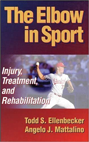 The Elbow in Sport: Injury, Treatment and Rehabilitation by Todd Ellenbecker (1996-11-13)