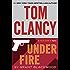 Tom Clancy Under Fire (A Jack Ryan Jr. Novel Book 1)