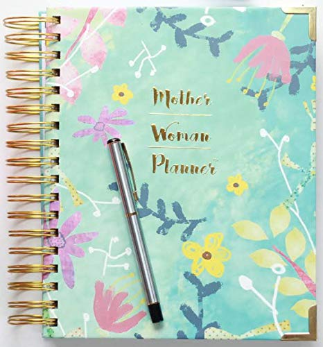 Mother Woman Planner- Sanity Saving Mom Planner 2019, Diary & Journal for Busy Moms; Undated Planner Daily/Monthly 7.5' x 9.5'