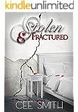 Stolen & Fractured (Stolen Series Book 2)