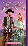 The Outlaw's Daughter (The Haywire Brides Book 3)
