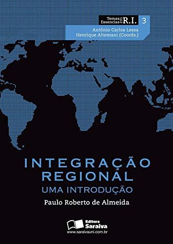 Integraçãoregional:Umaintrodução: