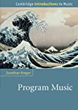 kregor program music - Program Music (Cambridge Introductions to Music)