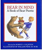 img - for Bear in Mind: A Book of Bear Poems (Viking Kestrel picture books) book / textbook / text book