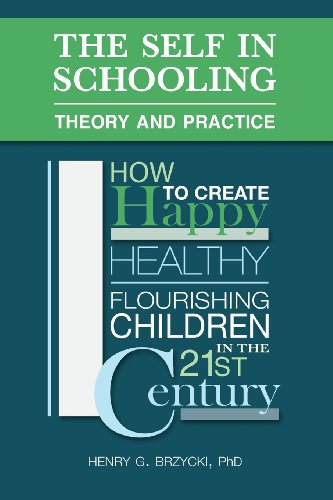 THE SELF IN SCHOOLING: THEORY AND PRACTICE