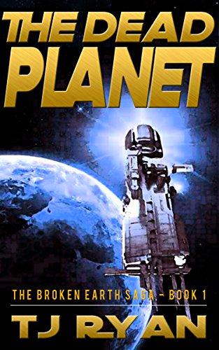 The Dead Planet (The Broken Earth Saga Book 1)