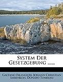 System der Gesetzgebung, Gaetano Filangieri, 1278199098