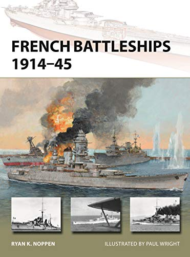 French Battleships 1914–45 (New Vanguard)