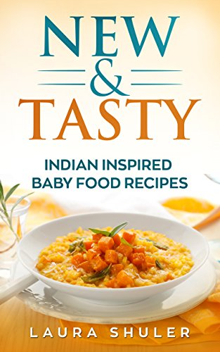 Baby food new nutritious tasty vegan and vegetarian indian baby baby food new nutritious tasty vegan and vegetarian indian baby food recipes forumfinder Gallery