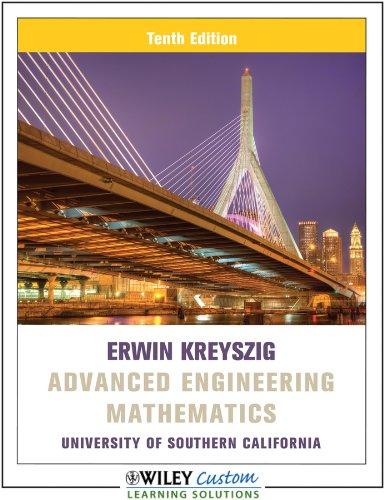 Advanced Engineering Mathematics [10 E] (University of Southern California)
