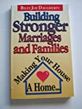 Building Stronger Marriages, Billy J. Daugherty, 0892748583