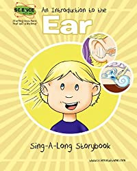 An Introduction to the Ear Sing-A-Long Storybook