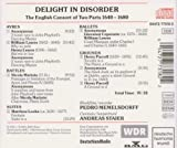 Delight in Disorder: The English Consort of Two Parts 1640 - 1680
